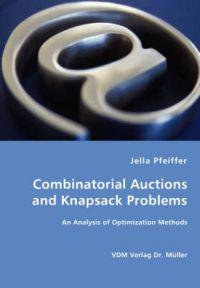 Combinatorial Auctions and Knapsack Problems