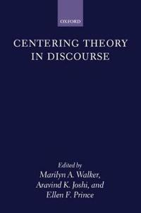 Centering Theory in Discourse