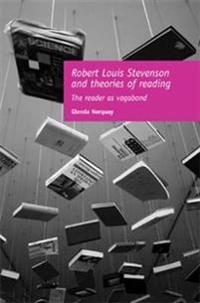 Robert Louis Stevenson and Theories of Reading