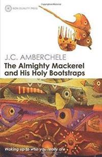 The Almighty Mackerel and His Holy Bootstraps