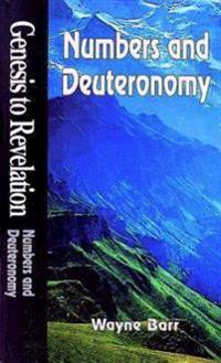 Numbers and Deuteronomy
