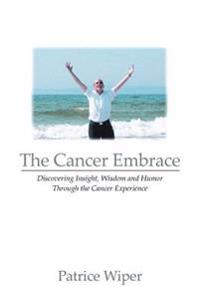 The Cancer Embrace