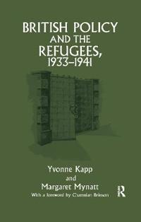 British Policy and the Refugees 1933-1941