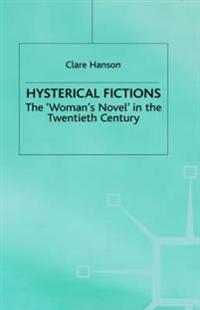 Hysterical Fictions
