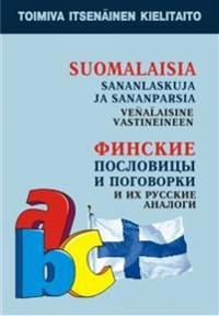 Suomalaisia sananlaskuja ja sananparsia venäläisine vastineineen