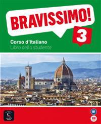 Bravissimo! 3. Libro dello studente mit Audio-CD