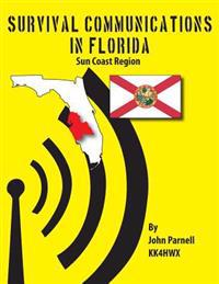 Survival Communications in Florida: Sun Coast Region
