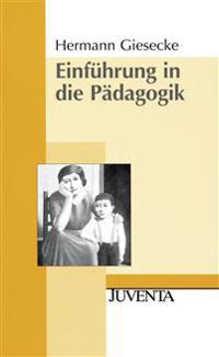Einführung in die Pädagogik