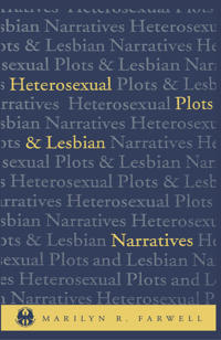 Heterosexual Plots and Lesbian Narratives