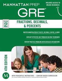 Manhattan Prep Gre Fractions, Decimals, & Percents