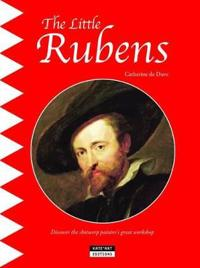 Little rubens - discover the antwerp painters great workshop