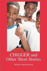 Chigger And Other Short Stories