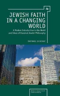 Jewish Faith in a Changing World