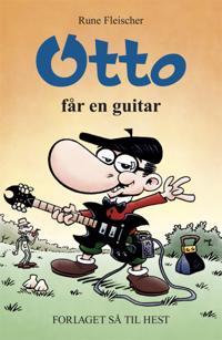 Otto får en guitar