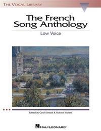 The French Song Anthology: The Vocal Library Low Voice