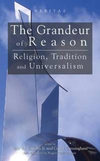 The Grandeur of Reason