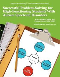 Successful Problem-solving for High-functioning Students With Autism Spectrum Disorder