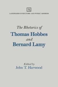 The Rhetorics of Thomas Hobbes and Bernard Lamy