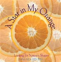 A Star in My Orange: Looking for Nature's Shapes