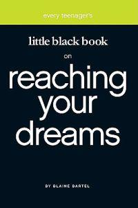 Little Black Book On Reaching Your Dreams