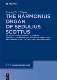 The Harmonius Organ of Sedulius Scottus