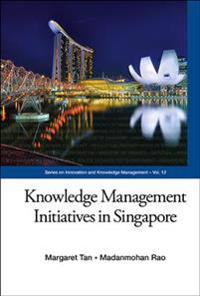 Knowledge Management Initiatives In Singapore