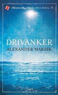 Drivanker - Alexander Maksik   Inprintwriters.org