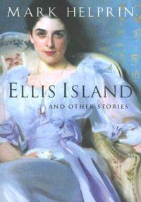 Ellis Island and Other Stories