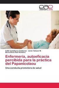 Enfermeria, Autoeficacia Percibida Para La Practica del Papanicolaou