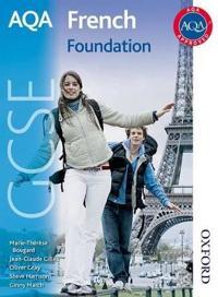 Aqa Gcse French: Foundation Student Book