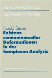 Existenz Semiuniverseller Deformationen in Der Komplexen Analysis