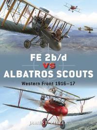 FE 2b / d vs Albatros Scouts