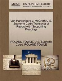 Von Hardenberg V. McGrath U.S. Supreme Court Transcript of Record with Supporting Pleadings