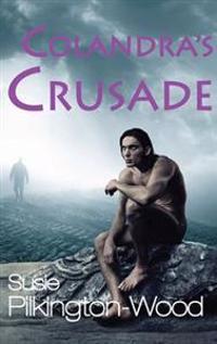 Colandra's Crusade