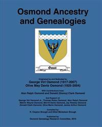 Osmond Ancestry and Genealogies: Compiled By: R. Clayton Brough and Ethel Mickelson Brough.