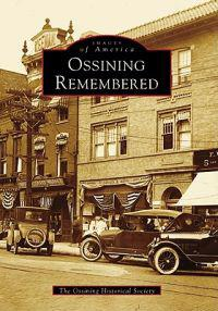 Ossining Remembered