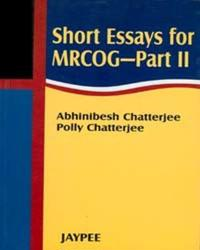 Short Essays, MCQs and OSCEs for MRCOG Part 2: A Comprehensive Guide
