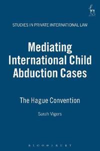 Mediating International Child Abduction Cases