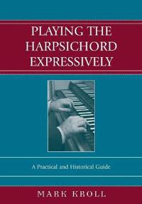 Playing the Harpsichord Expressively