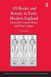 Of Books of Botany in Early Modern England