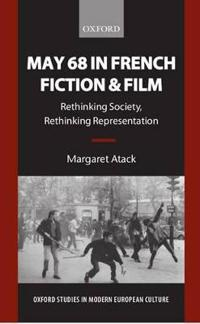 May 68 in French Fiction and Film
