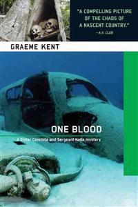One Blood: A Sergeant Kella and Sister Conchita Mystery