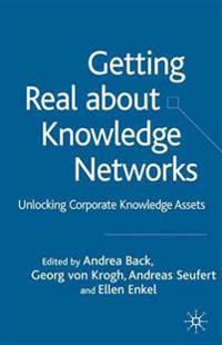 Getting Real About Knowledge Networks
