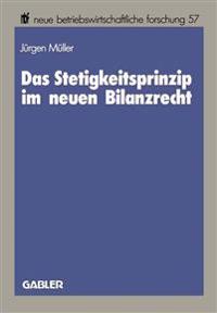 Das Stetigkeitsprinzip Im Neuen Bilanzrecht