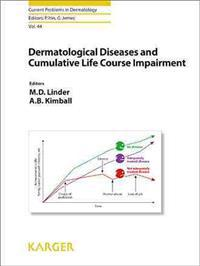 Dermatological Diseases and Cumulative Life Course Impairment
