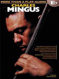 Charles Mingus - More Than a Play-Along - Eb Edition [With CD]