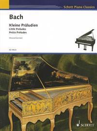 Kleine Praludien/Little Preludes/Petits Preludes: Fur Flavier (Cembalo)/For Piano (Harpsichord)/Pour Piano (Clavecin)