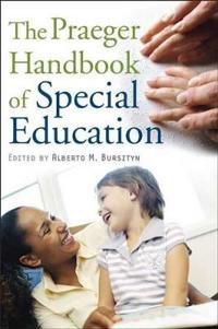 The Praeger Handbook of Special Education