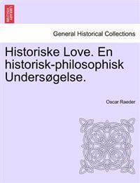 Historiske Love. En Historisk-Philosophisk Unders Gelse. - Oscar Raeder pdf epub