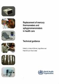 Replacement of Mercury Thermometers and Sphygmomanometers in Health Care